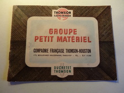 Groupe Ducretet Thomson Livret De References Des Appareils Menagers Annees 1940 - Technical