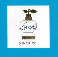 Cartes Parfumées   Carte LUNA LES BELLES DE NINA   De NINA RICCI - Perfume Cards