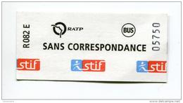 "Ticket De Metro, Bus - Paris ""Sans Correspondance"" 2011 - RATP - U-Bahn"