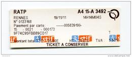 Reçu De Ticket De Metro, Bus - Paris Station Rennes 2011 - RATP - Train Ticket - Métro