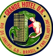 1 Hotel Label Etiquette  Mythologie SIRENE Mermaid Zeemeermin Meerjungfrau   Grande Hotel OK Rio De Janeiro Brasil - Etiquettes D'hotels