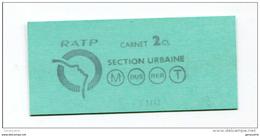 Ticket De Metro, Bus, RER, Tramway - Paris - Carnet 2ème Classe - Billet RATP - Train Ticket - Métro