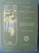 Chartreuse Et Vercors. Guide De L´Automobile-Club, Vers 1905. - Rhône-Alpes