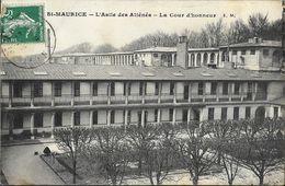 St Saint-Maurice - L'Asile Des Alliénés - La Cour D'honneur - Edition Malcuit - Carte E.M. - Health