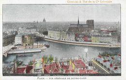 Publicité Chocolat & Thé De La Compagnie Coloniale - Paris, Vue Générale De Notre-Dame - Carte Non Circulée - Werbepostkarten