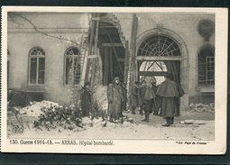 CPA - Guerre 1914-15 - ARRAS - L'Hôpital Bombardé, Animé - Guerre 1914-18