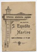 Libriccino Sul Culto Di San Espedito Martire - Books, Magazines, Comics
