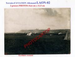 LAON-Terrain D'Aviation Allemand-2 Grosses PHOTOS Allemandes-Guerre 14-18-1 WK-Aviation-Fliegerei-Militaria-FRANCE-02- - Laon