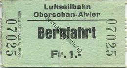 Schweiz - Luftseilbahn Oberschan-Alvier Bergfahrt - Fahrschein - Bahn