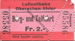 Schweiz - Luftseilbahn Oberschan-Alvier Berg- Und Talfahrt - Fahrschein - Bahn