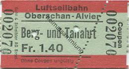 Schweiz - Luftseilbahn Oberschan-Alvier - Fahrschein - Bahn