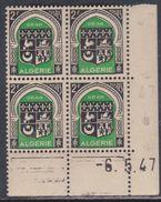 Algérie N° 259 XX Armoiries : 2 F. Noir Et Vert En Bloc De 4 Coin Daté Du 6 . 5 . 47 Sans Charnière, TB - Algérie (1924-1962)