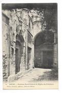ARLES  (cpa 13)  Ancienne Porte D'entrée De L'église Des Prêcheurs -   - L 1 - Arles