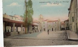 PIERRELATTE LA PLACE DE L'HORLOGE ET L'HORLOGE (CARTE COLORISEE) - France