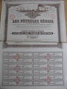Les Pétroles Réunis Action De Cent Francs Au Porteur 12/12/1924 - 24 Coupons VOIR CLICHES - Pétrole