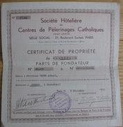 Société Hôtelière Des Centres De  Pelerinages Catholiques  N°17.463  Certificat De Propriété N°2766 Du 2/12/1932 BE - Tourisme