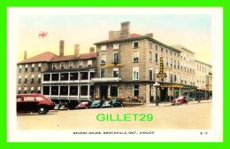 BROCKVILLE, ONTARIO - REVERE HOUSE & HOTEL - ANIMATED WITH OLD CARS - VALENTINE-BLACK CO LTD - - Brockville