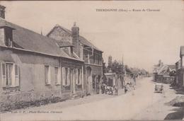 60-THERDONNE-Route De Clermont...1914  Animé  Maréchal-Ferrant - France