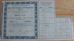 Exposition Internationale Des Arts Décoratifs Et Industriels  Paris 1925 Bon A Lot De Cinquante Francs   Série N°053 - Tourisme