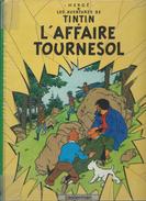 Hergé Les Aventures De Tintin - L'Affaire Tournesol  Edit Casterman  1957 - Tintin