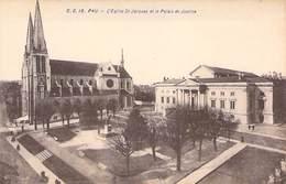 64 - PAU - L´Eglise St. Jacques Et Le Palais De Justice. C. C. 18 Carrache - Pau