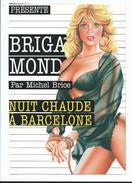 PIN UP TENUE SEXY COUVERTURE POLAR POLICIER BRIGADE MONDAINE PAR MICHEL BRICE : Nuit Chaude à Barcelone - Pin-Ups