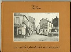 Livre Virton En Cartes Postales Anciennes 40 Pages Bibliotheque Européenne 1974 - Virton