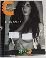 LUISA CORNA - CAPITAL -  2002  CALENDARIO EROTICO  ( 260218) - Calendari