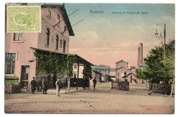 ROMANIA/ROUMANIE - ROMAN INTRAREA LA FABRICA DE ZAHAR - Romania