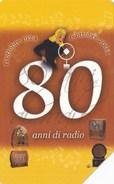 SCHEDA TELEFONICA USATA 392 80 ANNI RADIO LOCANDINA - Pubbliche Speciali O Commemorative