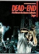 Dead-End A La Vitesse Des Années Solitudes Par Seyer - Les Humanoides Associés De 1988 - Editions Originales (langue Française)