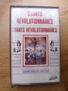 K7 - Philippe GAUTIER - CHANTS REVOLUTIONNAIRES - System Disco SD 695 - Audiokassetten