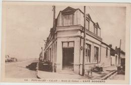 PONT DU LEU / CALAIS (62) - ROUTE DE GUINES - CAFE MODERNE - Calais