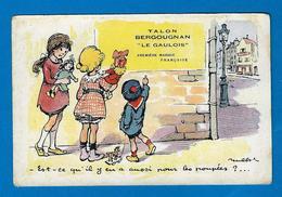 """Belle C.publicitaire Signée F Poulbot, Légende """" Est-ce Qu'il Y En A Aussi Pour Les Poupées"""" / Pub Bergougnan - Poulbot, F."""