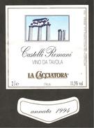 ITALIA - Etichetta Vino CASTELLI ROMANI 1994 Cantina LA CACCIATORA Bianco Del LAZIO Colonne Romane - Witte Wijn