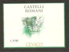 ITALIA - Etichetta Vino CASTELLI ROMANI Cantina CEVICO Bianco Del LAZIO Capitello Romano - Witte Wijn