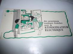 BUVARD Publicitaire  Refrigerateur Electrique - Electricité & Gaz