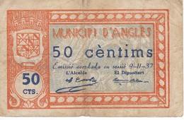 BILLETE DE 50 CTS  DEL MUNICIPI D´ANGLES - [ 3] 1936-1975 : Régimen De Franco