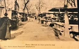 PORTUGAL. PORTO. MERCADO DO ANJO (PRIMEIRA RUA). Nº 150. EDITOR ALBERTO FERREIRA-P. BATALHA-PORTO - Porto