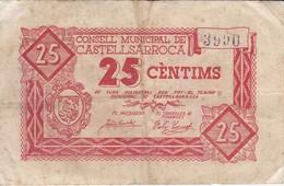 BILLETE DE 25 CTS  DEL CONSELL MUNICIPAL DE CASTELLSARROCA (BANKNOTE) - [ 3] 1936-1975 : Régimen De Franco