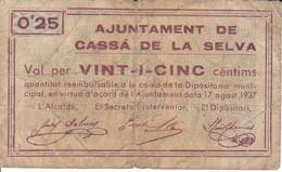 BILLETE DE 25 CTS  DEL AJUNTAMENT DE CASSA DE LA SELVA DEL AÑO 1937 - [ 3] 1936-1975 : Régimen De Franco