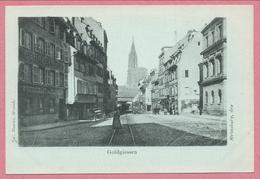 67 - STRASSBURG - STRASBOURG - Goldgiessen - Rue D' Or - Tram - Tramway - Strassenbahn - 3 Scans - Strasbourg