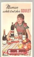 Buvard GOULET Maman Achète Tout Chez GOULET-TURPIN Garantie Totale - Alimentaire