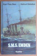 Beer E  Debelius - S.M.S. Emden - Koehlers 2001 - Guerra WWI WW1 - Tedesco - Altri