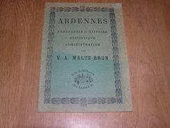 ARDENNES Malte Brun Régionalisme Fac Similé Edition De 1882 Ardennes Meuse Givet Rethel Montcornet Mézières Sedan - Champagne - Ardenne