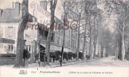 (77) Fontainebleau - L' Hôtel De La Gare Et L' Avenue De Valvins -  2 SCANS - Fontainebleau