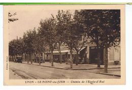CPA-69-LYON-LE POINT-du-JOUR-CHEMIN DE L'ETOILE D'ALAÏ-ANIMÉE-PERSONNAGES-VOITURES ANCIENNES-RESTAURANT DU POINT-du-JOUR - Lyon