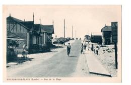 40 - BISCARROSSE-PLAGE . RUE DE LA PLAGE - Réf. N°32 - - Biscarrosse