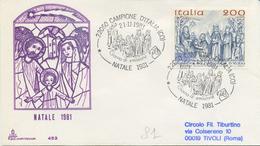 ITALIA - FDC CAPITOLIUM 1981 - NATALE - ARTE - ANNULLO CAMPIONE D´ ITALIA - 1946-.. République