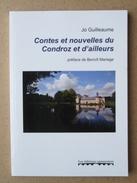 Contes Et Nouvelles Du Condroz Et D'ailleurs - Jo Guilleaume - Préface De Benoit Mariage - Belgio
